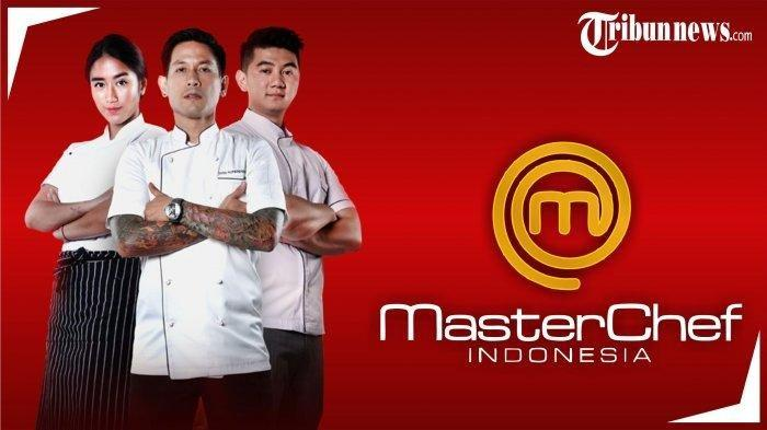 Live Streaming MasterChef Seasons 6 Indonesia 2020, Tonton Gratis Lewat HP di Sini!